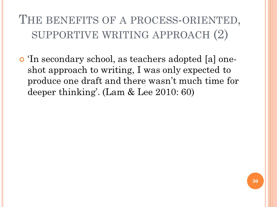The benefits of a process-oriented, supportive writing approach (2)