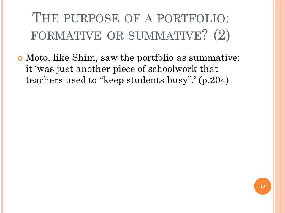 The purpose of a portfolio: formative or summative (2)