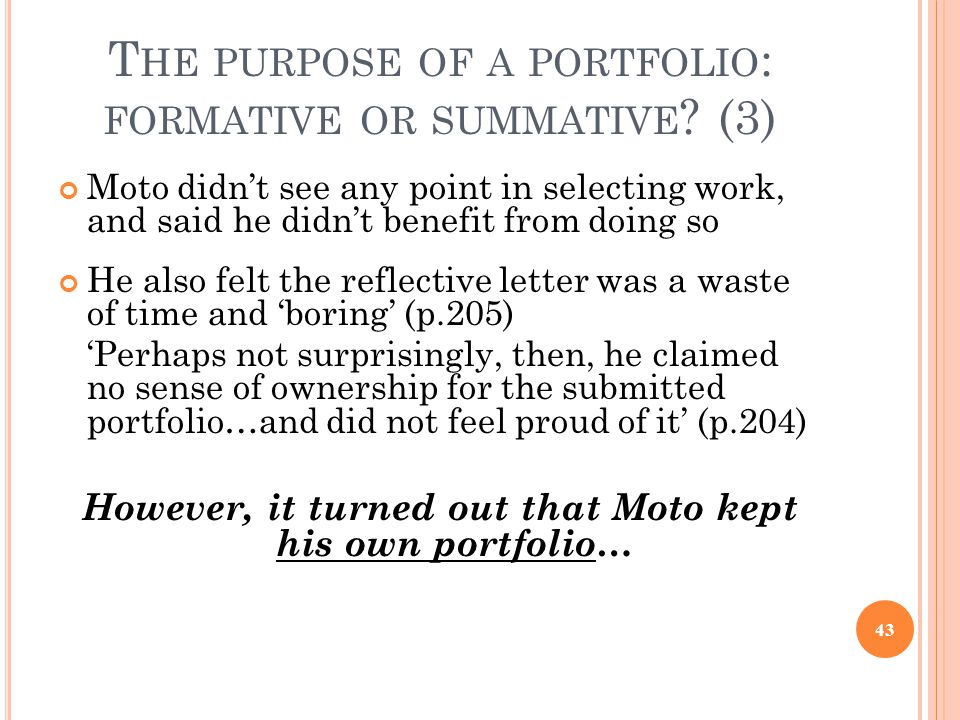 The purpose of a portfolio: formative or summative (3)
