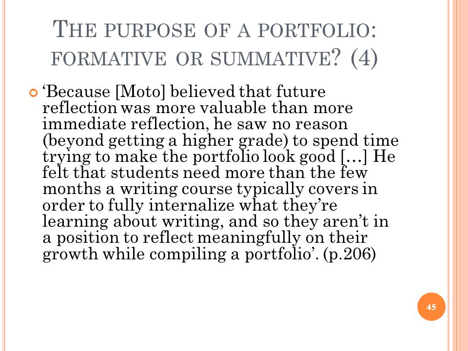 The purpose of a portfolio: formative or summative (4)