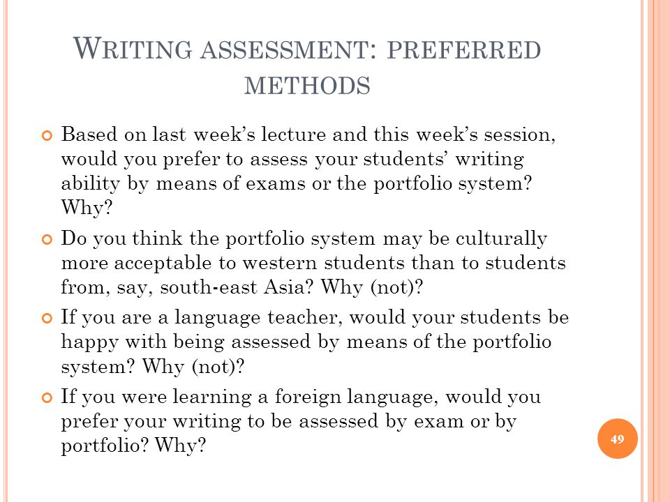 Writing assessment: preferred methods