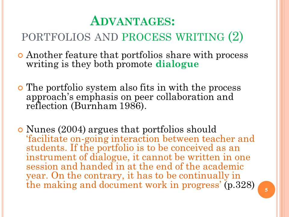 Advantages: portfolios and process writing (2)
