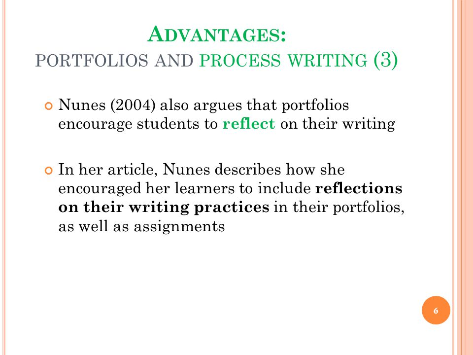 Advantages: portfolios and process writing (3)