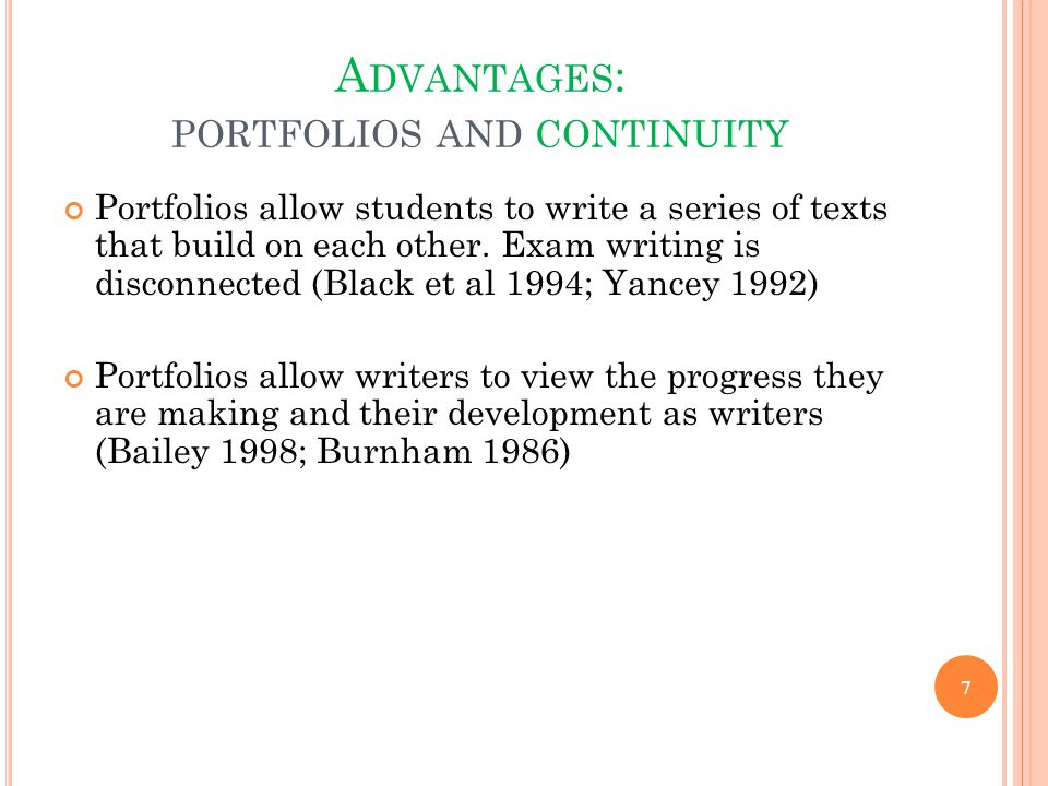 Advantages: portfolios and continuity