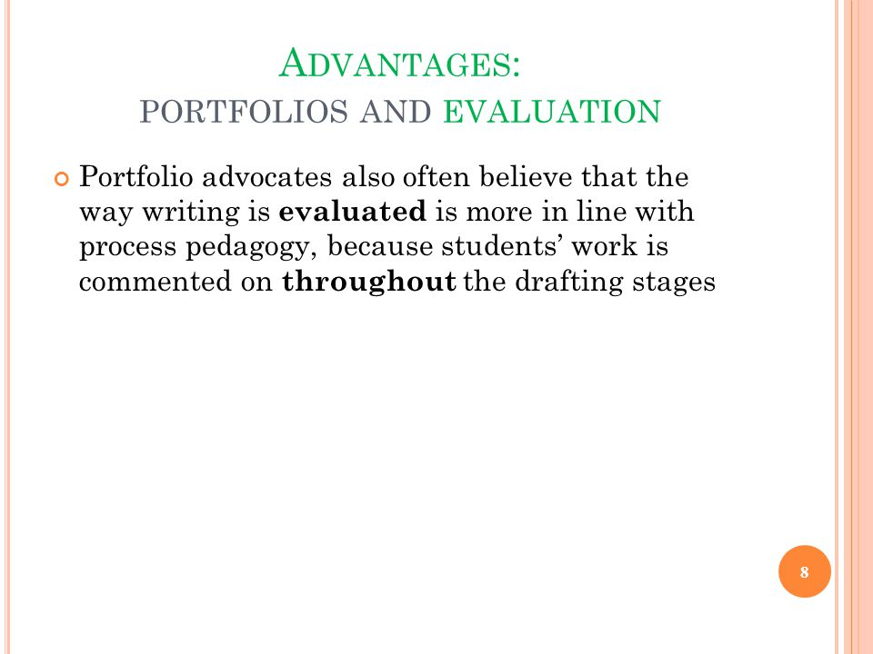 Advantages: portfolios and evaluation