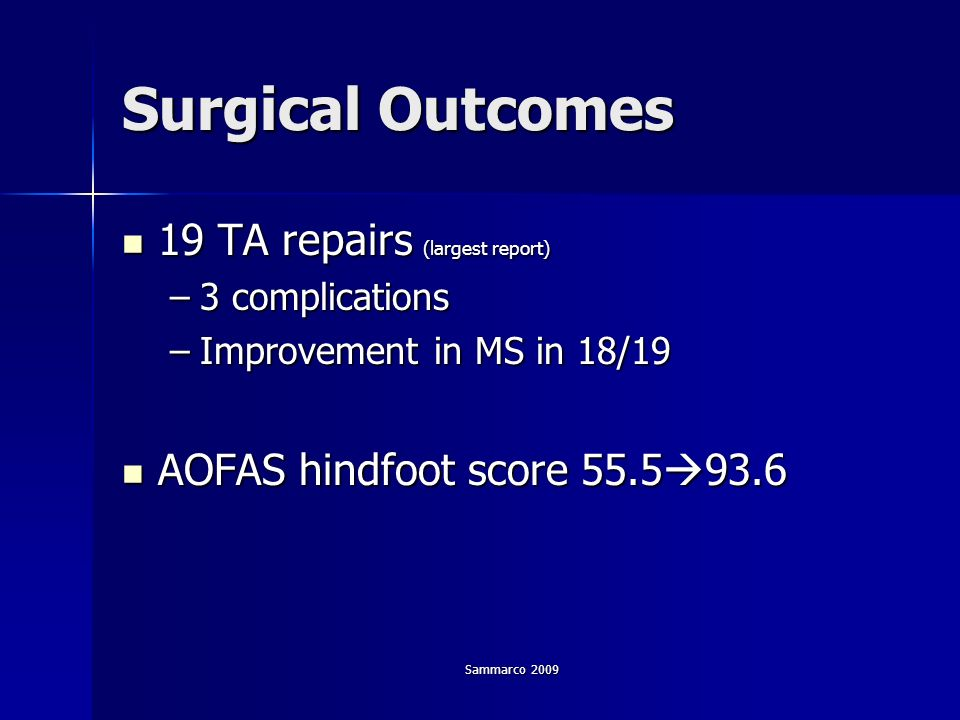 Surgical Outcomes 19 TA repairs (largest report)