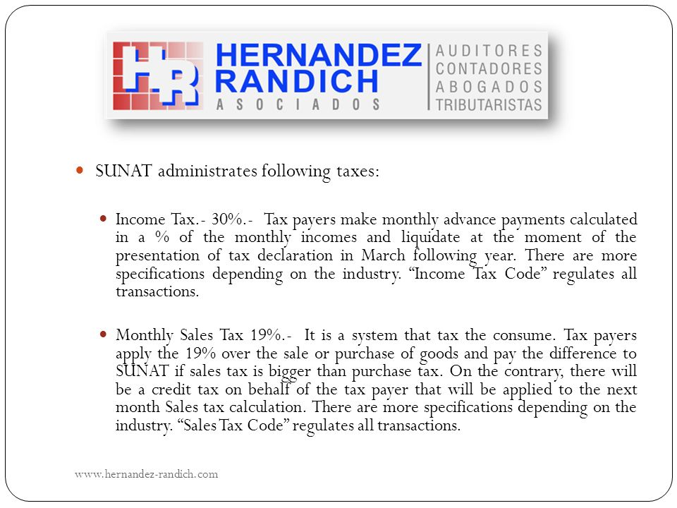 SUNAT administrates following taxes: