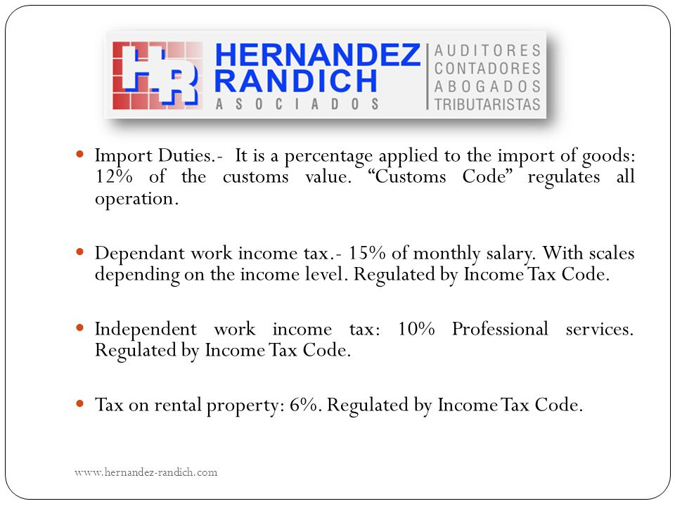 Tax on rental property: 6%. Regulated by Income Tax Code.