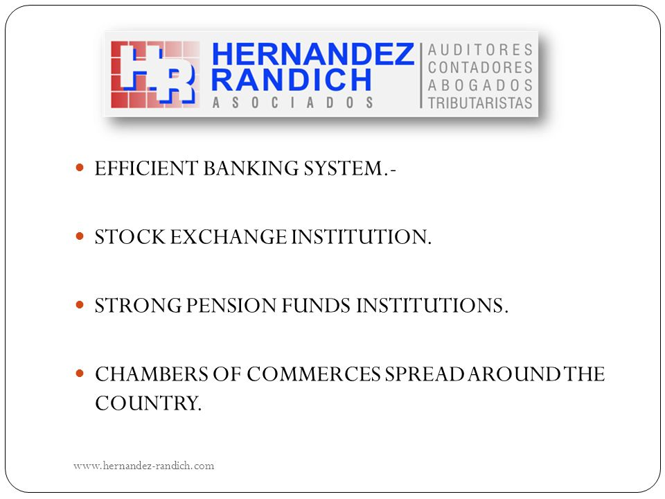 EFFICIENT BANKING SYSTEM.- STOCK EXCHANGE INSTITUTION.
