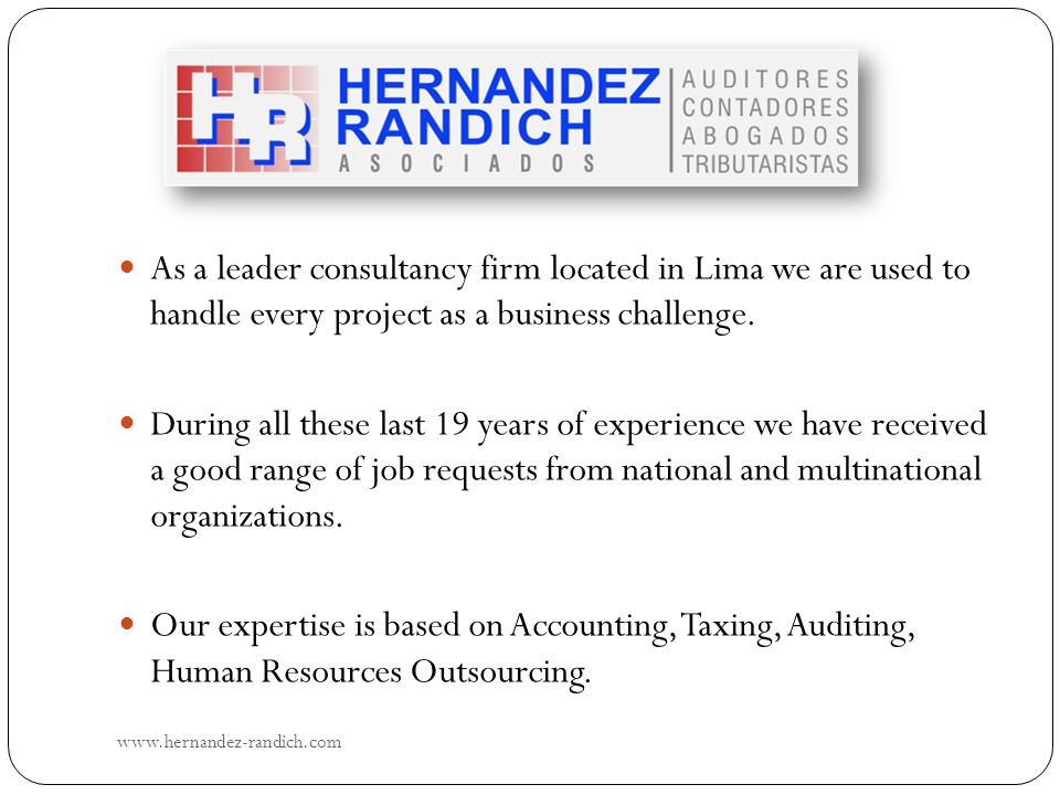As a leader consultancy firm located in Lima we are used to handle every project as a business challenge.