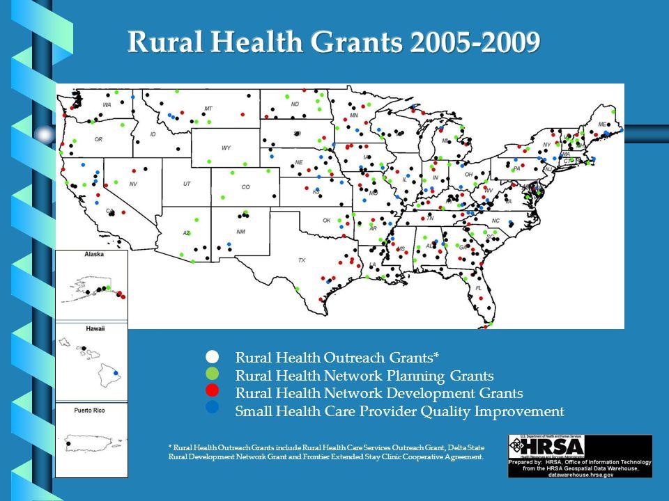 Rural Health Grants 2005-2009 rants Rural Health Outreach Grants*