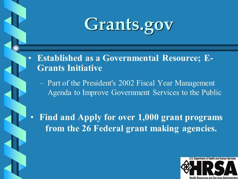 Grants.gov Established as a Governmental Resource; E-Grants Initiative