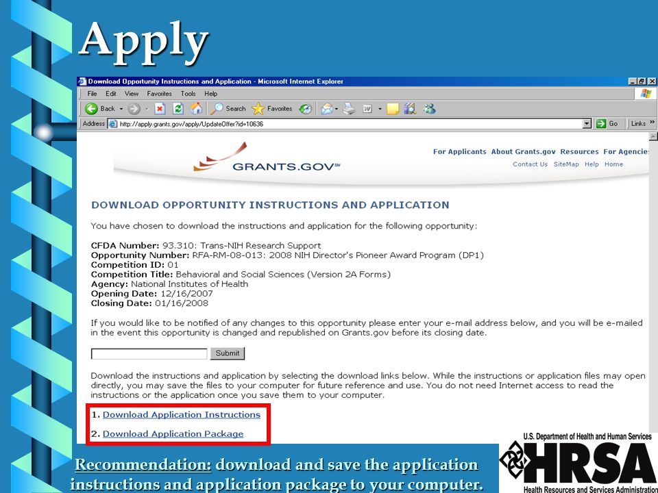 Apply Recommendation: download and save the application instructions and application package to your computer.
