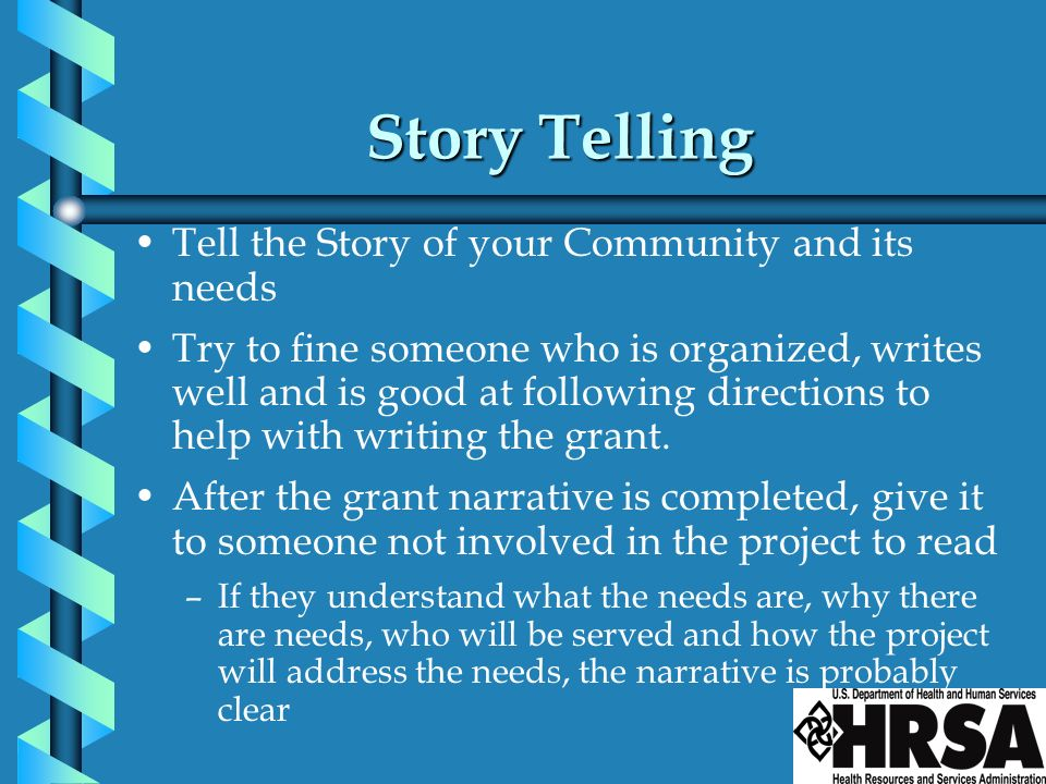 Story Telling Tell the Story of your Community and its needs