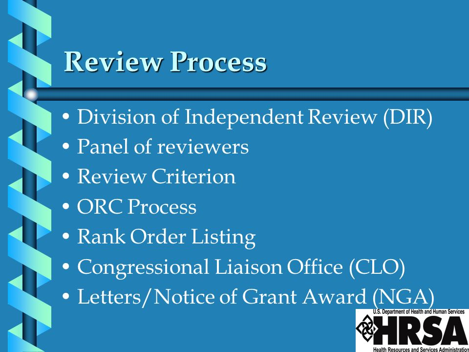 Review Process Division of Independent Review (DIR) Panel of reviewers