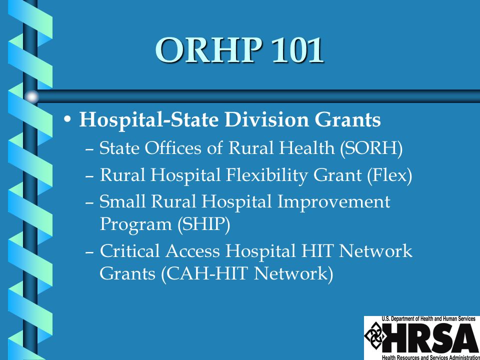 ORHP 101 Hospital-State Division Grants