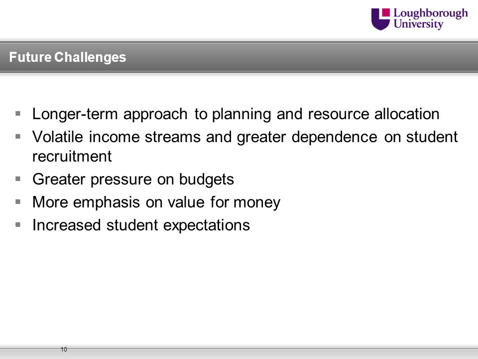 Longer-term approach to planning and resource allocation
