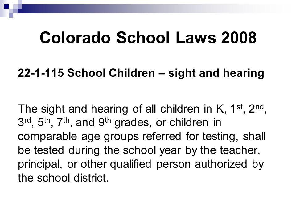 Colorado School Laws 2008