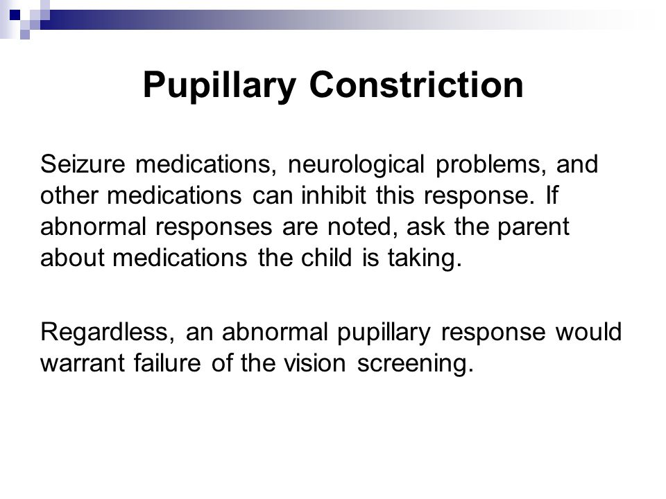 Pupillary Constriction