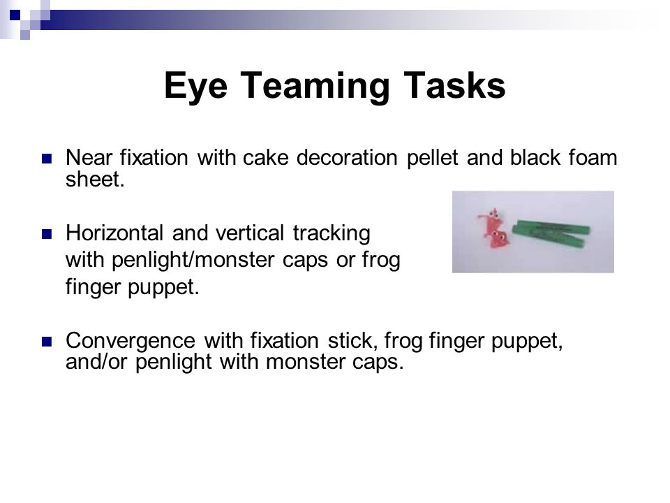 Eye Teaming Tasks Near fixation with cake decoration pellet and black foam sheet. Horizontal and vertical tracking.