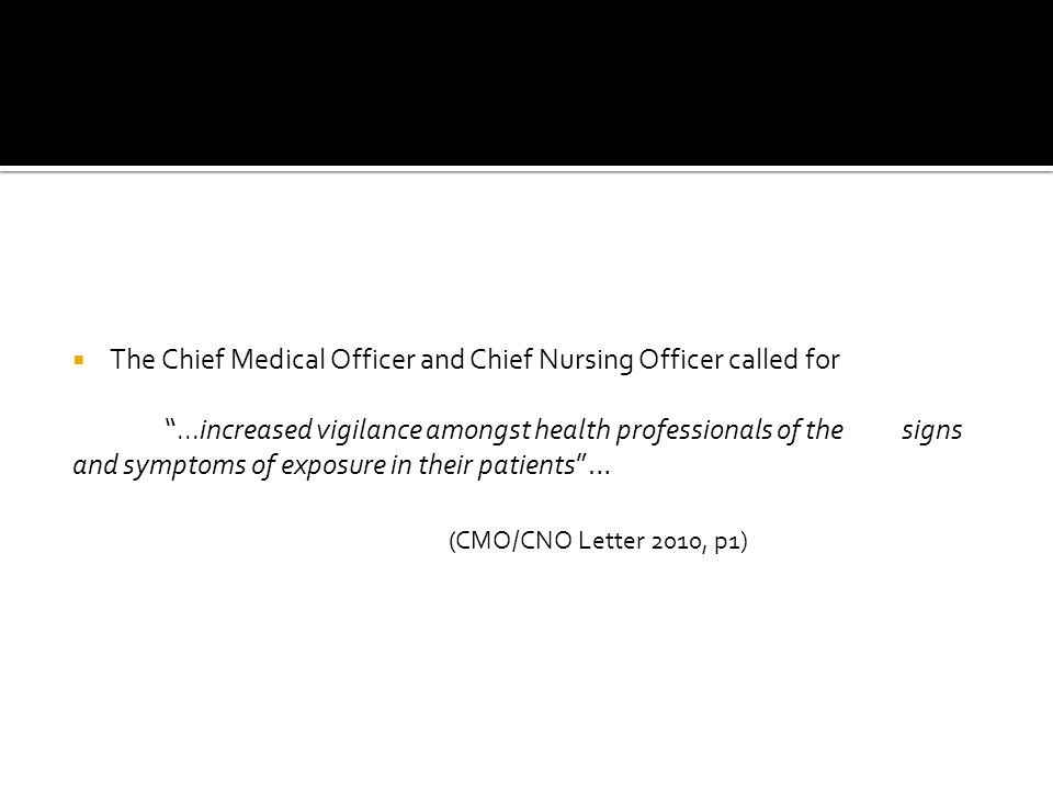 The Chief Medical Officer and Chief Nursing Officer called for