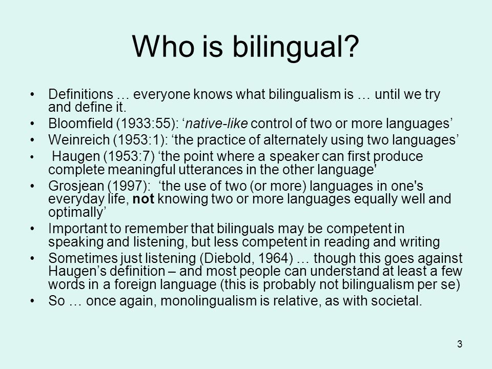 Who is bilingual Definitions … everyone knows what bilingualism is … until we try and define it.