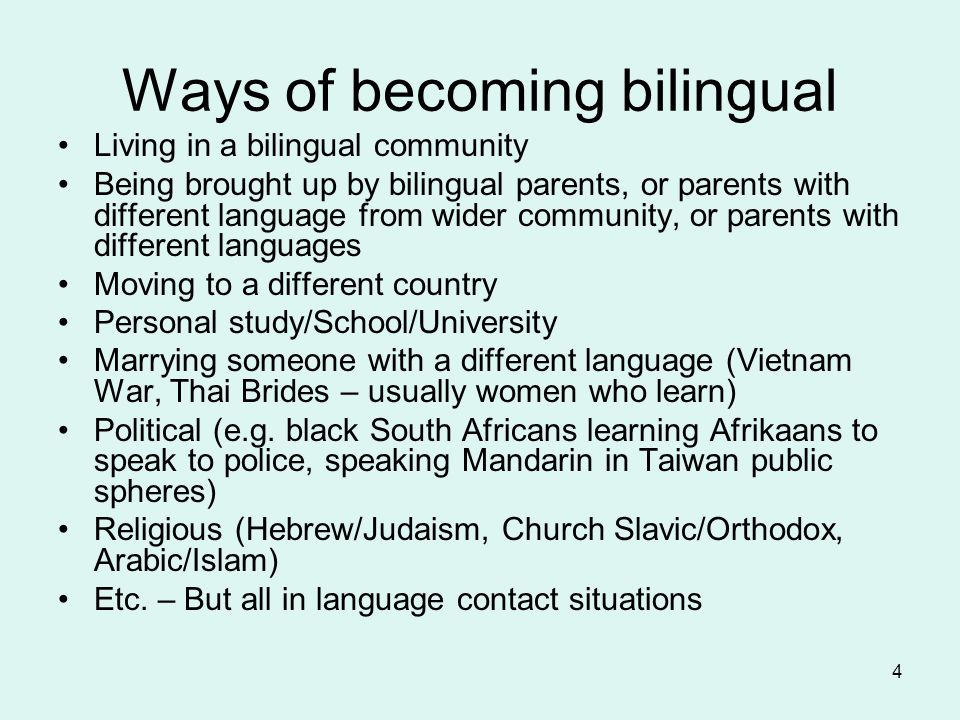 Ways of becoming bilingual
