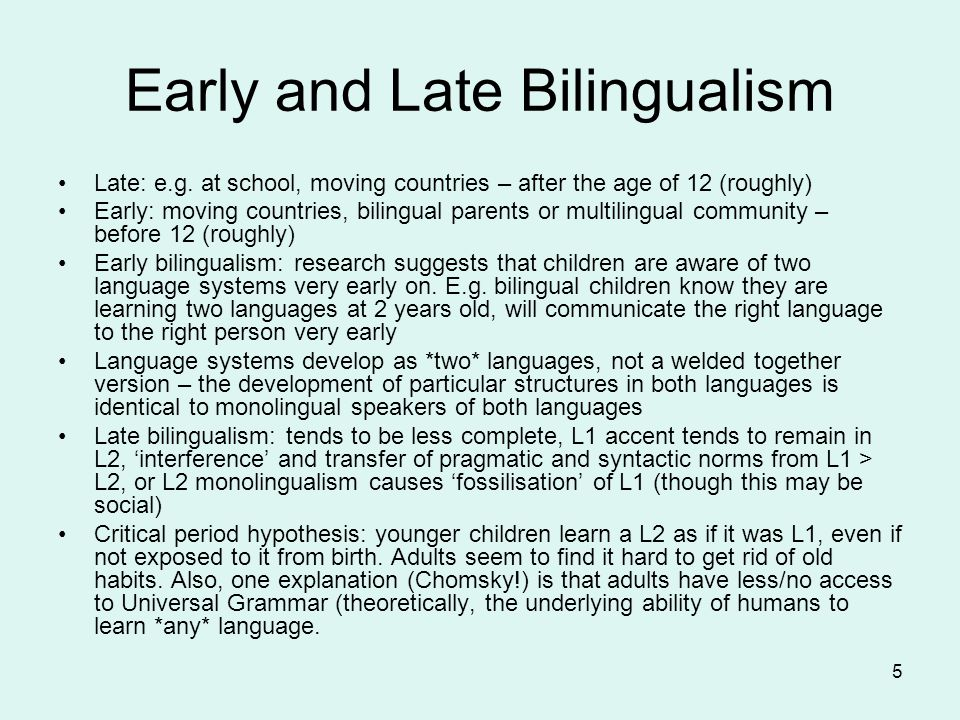 Early and Late Bilingualism