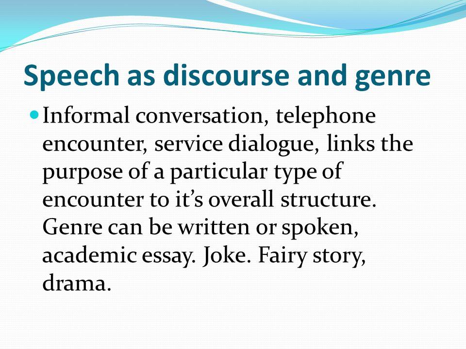 Speech as discourse and genre