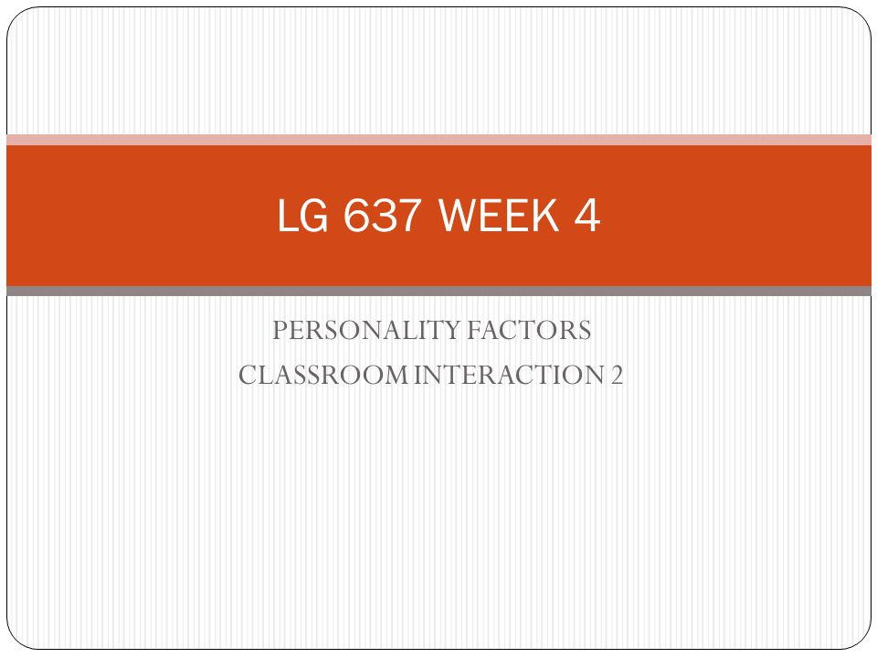 PERSONALITY FACTORS CLASSROOM INTERACTION 2