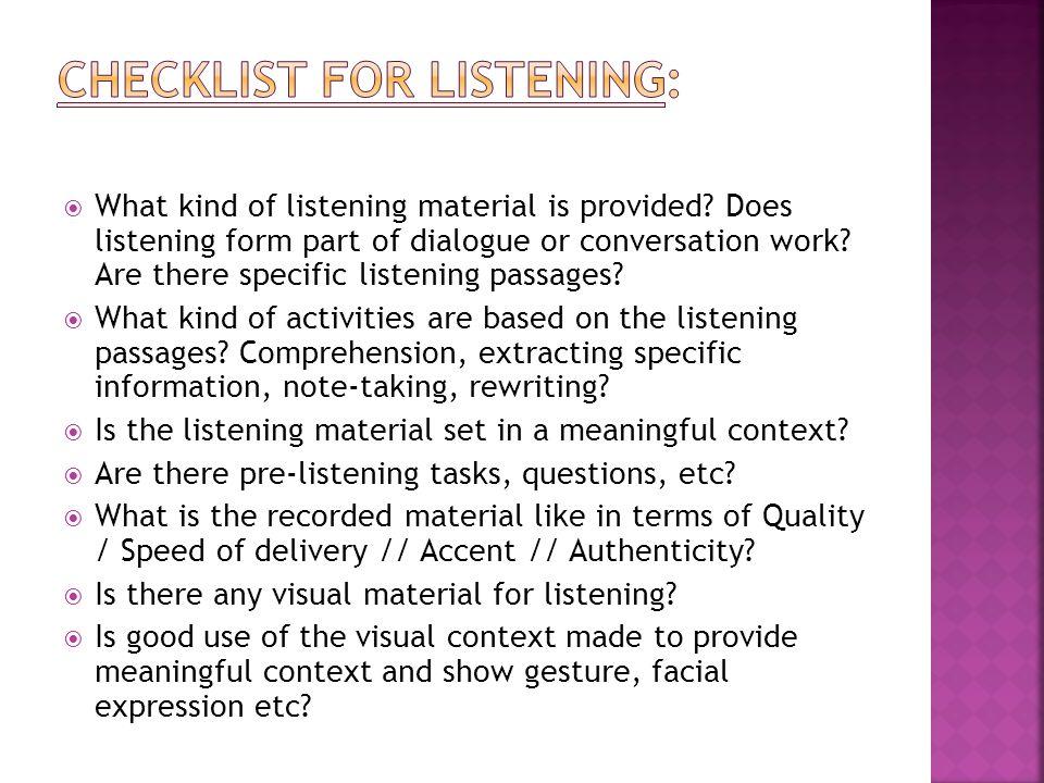 Checklist for Listening: