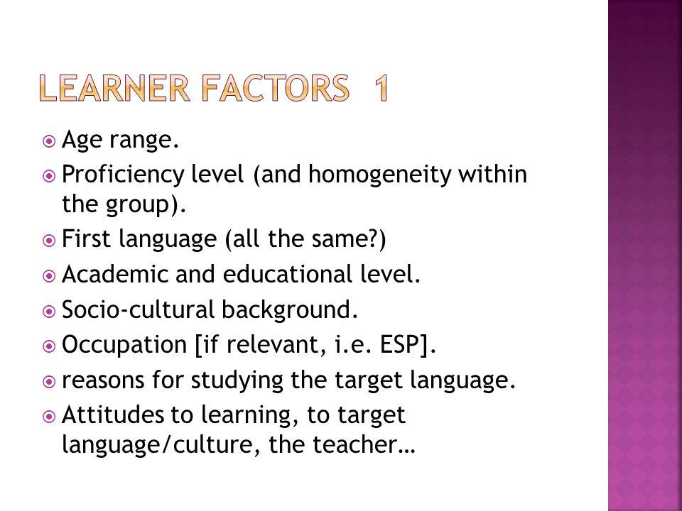 learner factors 1 Age range.