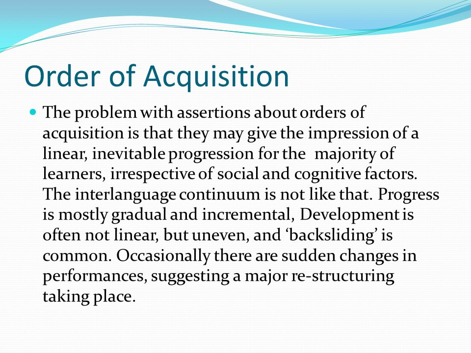 Order of Acquisition