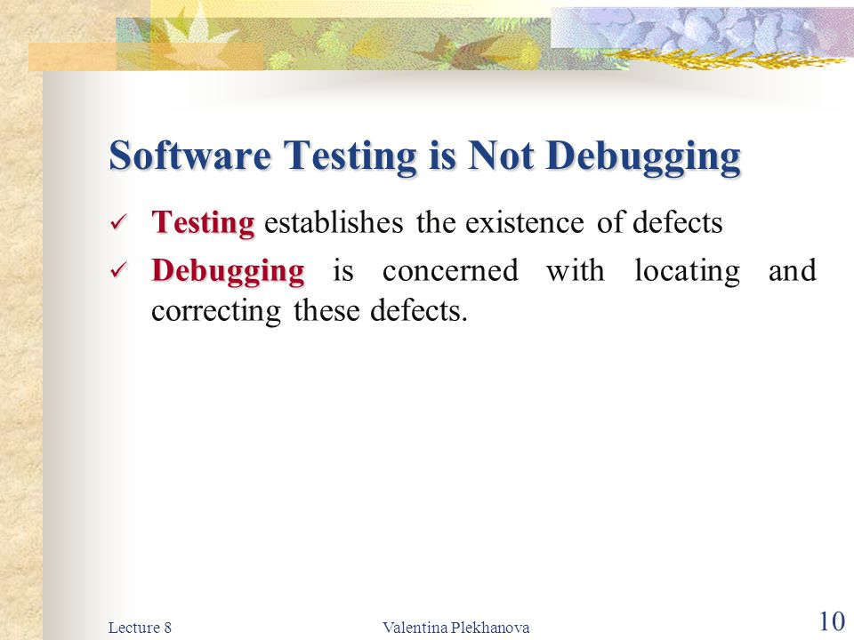Software Testing is Not Debugging