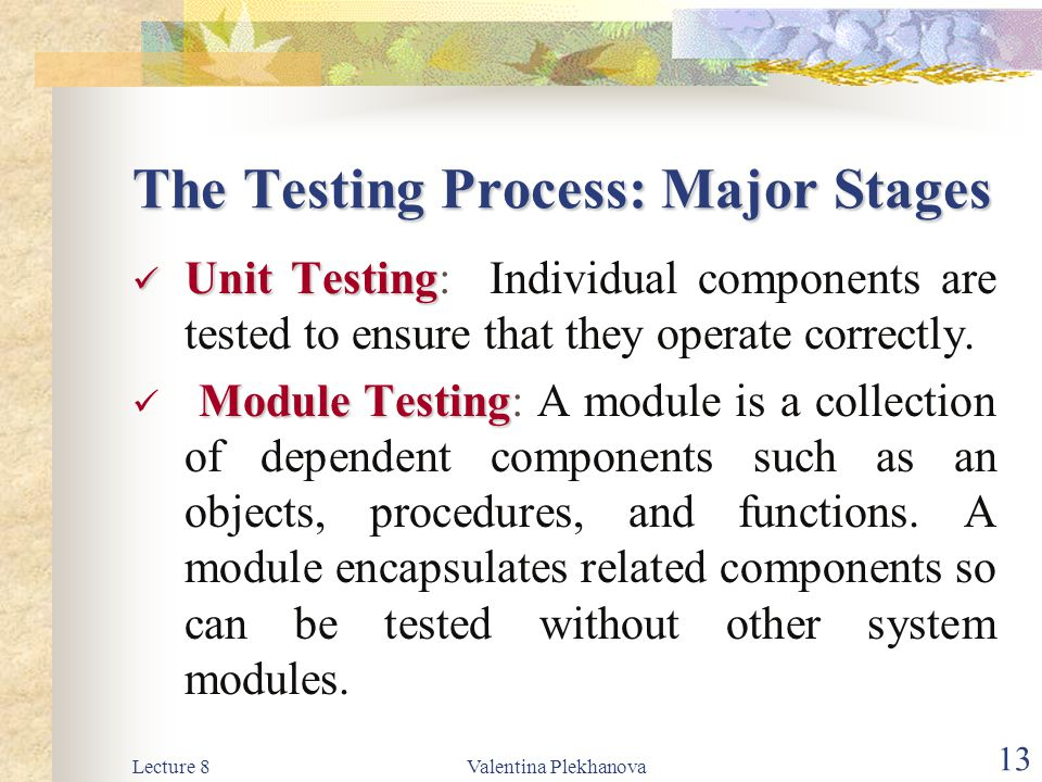 The Testing Process: Major Stages