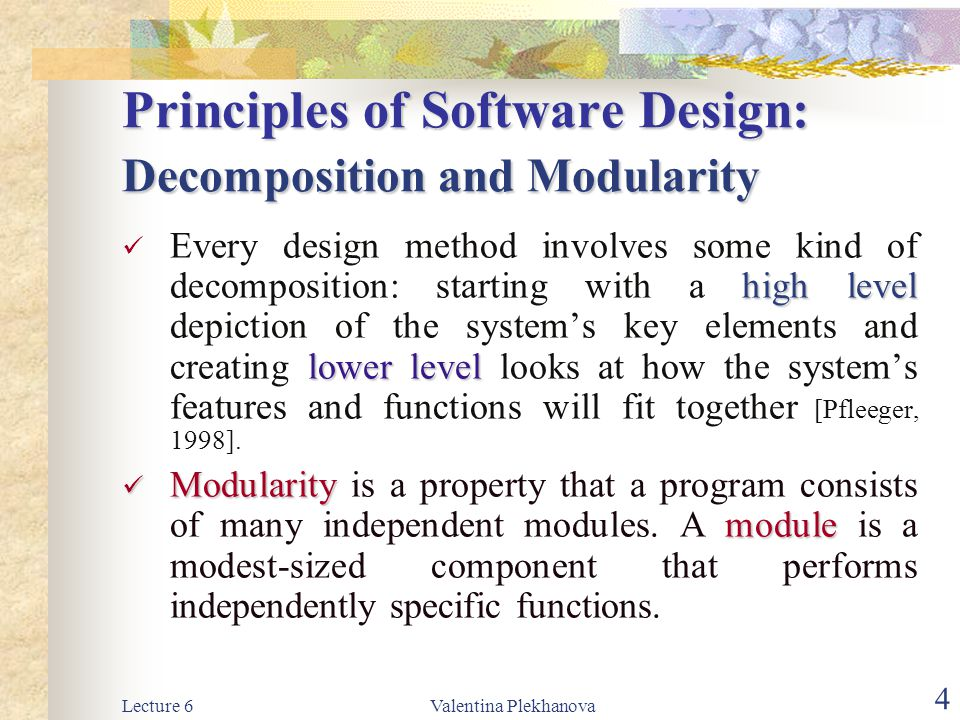 Principles of Software Design: Decomposition and Modularity