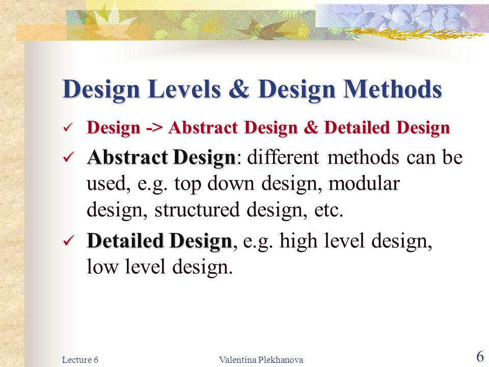 Design Levels & Design Methods