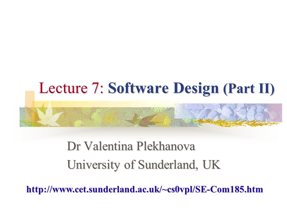 Lecture 7: Software Design (Part II)