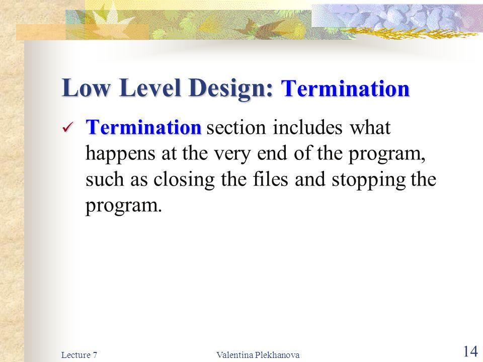 Low Level Design: Termination