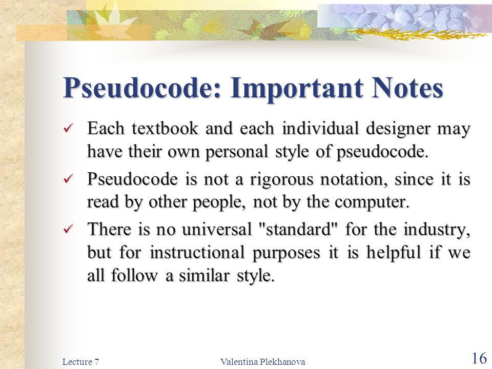 Pseudocode: Important Notes