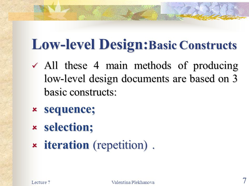 Low-level Design:Basic Constructs