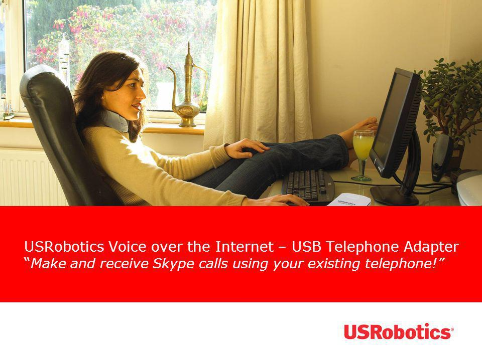 USRobotics Voice over the Internet – USB Telephone Adapter Make and receive Skype calls using your existing telephone!