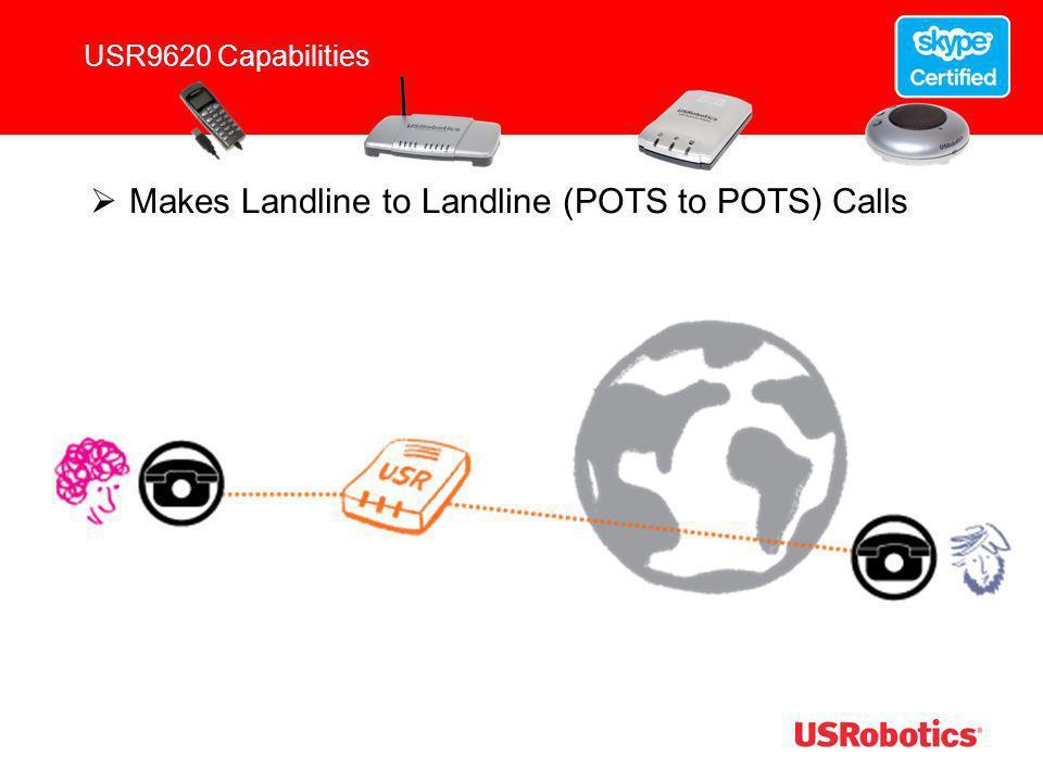 Makes Landline to Landline (POTS to POTS) Calls