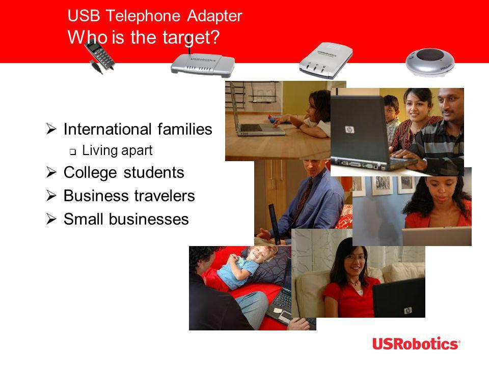 USB Telephone Adapter Who is the target
