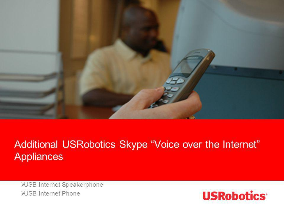 Additional USRobotics Skype Voice over the Internet Appliances