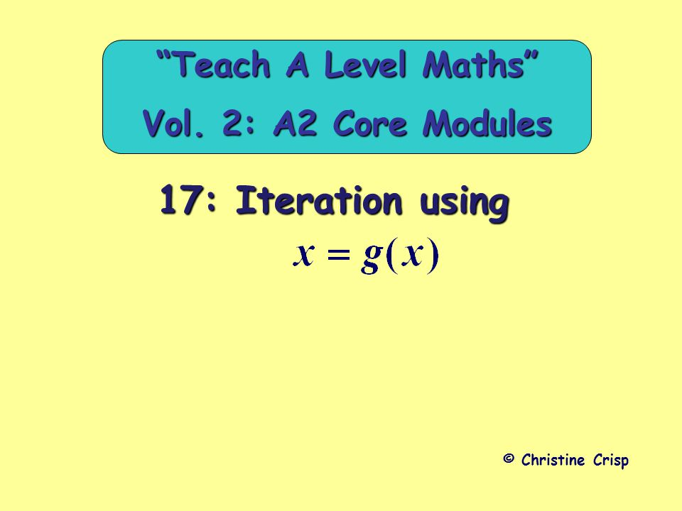 Teach A Level Maths Vol. 2: A2 Core Modules