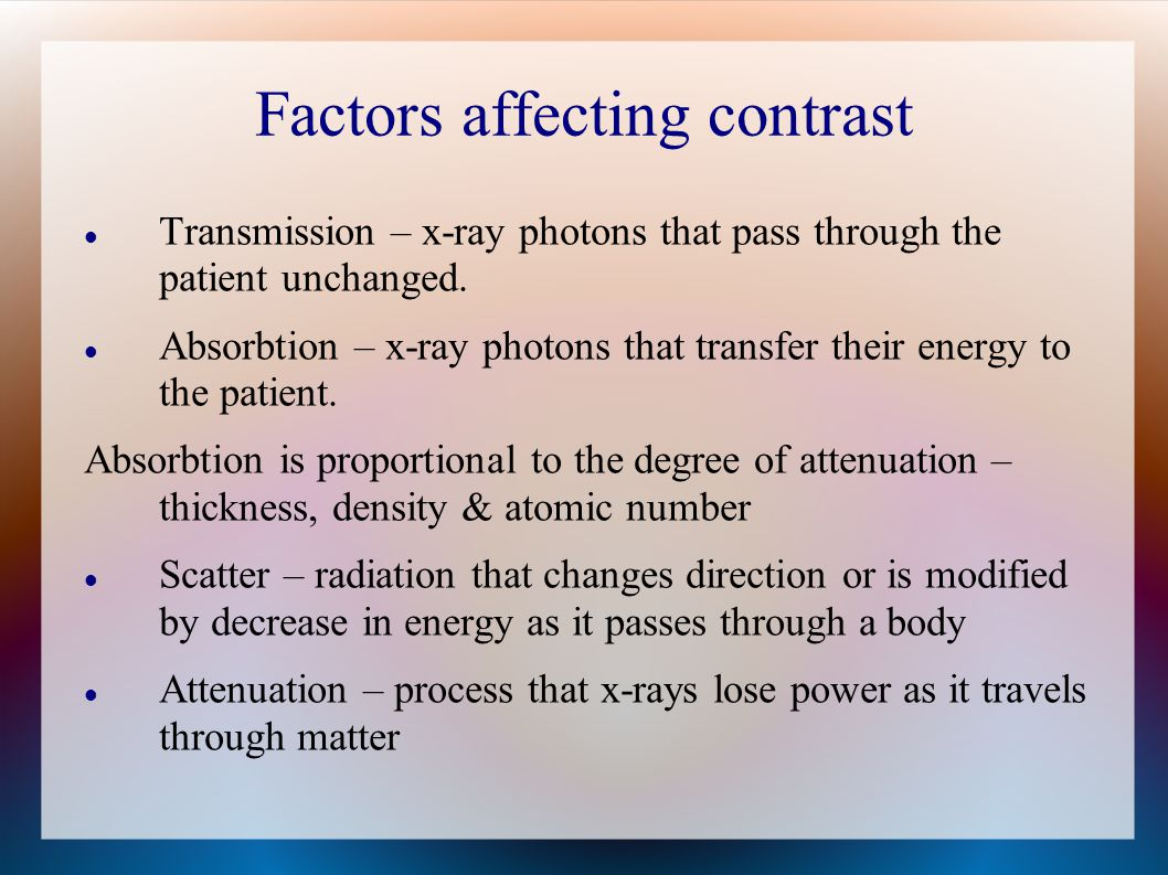 Factors affecting contrast