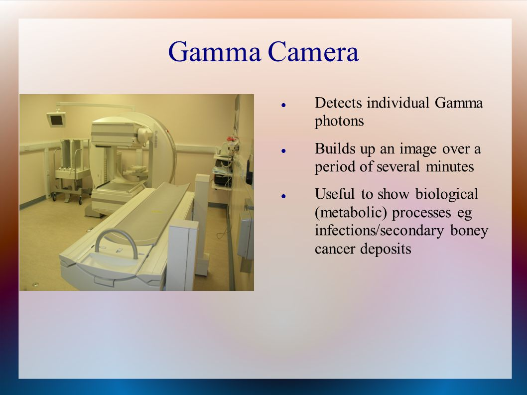 Gamma Camera Detects individual Gamma photons