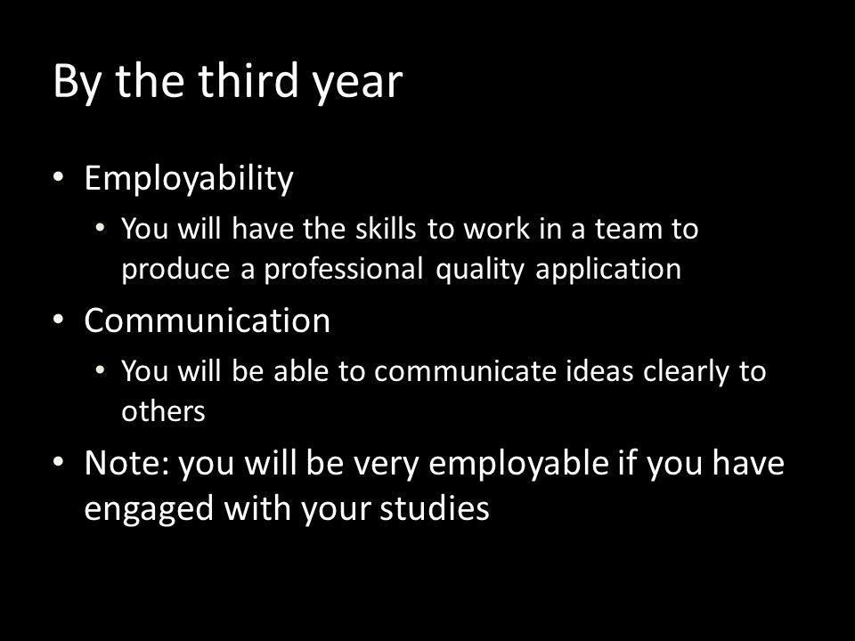 By the third year Employability Communication