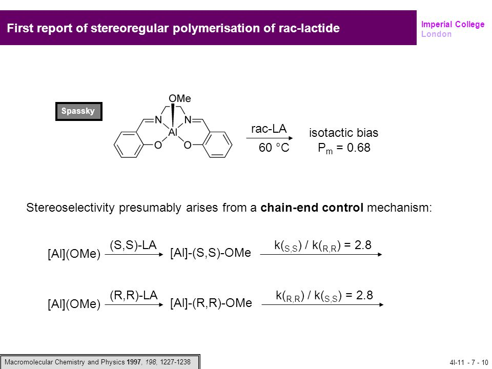 First report of stereoregular polymerisation of rac-lactide